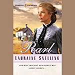 Pearl: The Dakotah Treasures, Book 2 | Lauraine Snelling