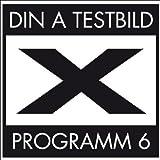 Programm 6 [Vinyl] by Din a Testbild [Music CD]