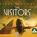 The Visitors (       UNABRIDGED) by Sally Beauman Narrated by Laurel Lefkow
