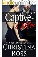 Captive-Moi (2�me partie)