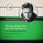 The Lives of Harry Lime, a.k.a. The Third Man, Vol. 1: The Classic Radio Collection |  Hollywood 360