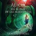 Alicia en el País de las Maravillas [Alice in Wonderland] Audiobook by Lewis Carroll Narrated by Jessica Pacheco