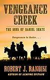Vengeance Creek (Thorndike Large Print Western Series)