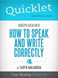img - for Quicklet on Joseph Devlin's How to Speak and Write Correctly (CliffNotes-like Summary) book / textbook / text book
