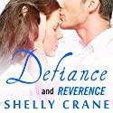 Defiance (Includes Reverence Novella): Significance Series, Book 3 (       UNABRIDGED) by Shelly Crane Narrated by Kyle McCarley, Cris Dukehart