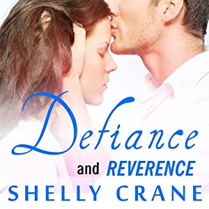 Defiance (Includes Reverence Novella): Significance Series, Book 3 | [Shelly Crane]