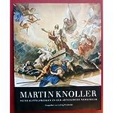 Martin Knoller. Seine Kuppelfresken in der Abteikirche Neresheim
