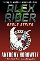 Eagle Strike (Turtleback School & Library Binding Edition) (Alex Rider Adventures (Pb))
