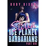 Ice Planet Barbarians Part 1: Stolen: A SciFi Alien Serial Romance