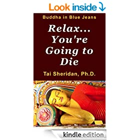 Relax, You're Going to Die