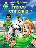 Les verts ! tome 1 : les fr�res ennemis
