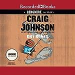 Dry Bones: A Walt Longmire Mystery | Craig Johnson