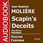 Scapin's Deceits [Russian Edition] | Jean-Baptiste Molière