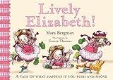 Mara Bergman Lively Elizabeth!