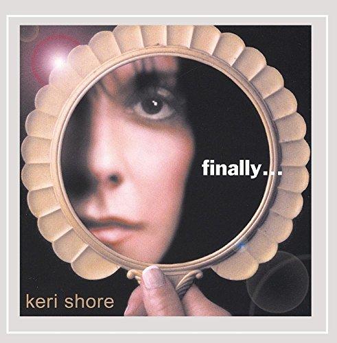 Keri Shore - Finally