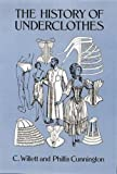 img - for The History of Underclothes (Dover Fashion and Costumes) book / textbook / text book