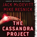 The Cassandra Project | Jack McDevitt,Mike Resnick