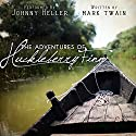 The Adventures of Huckleberry Finn Audiobook by Mark Twain Narrated by Johnny Heller