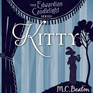 Kitty: Edwardian Candlelight, Book 6 | [M. C. Beaton]
