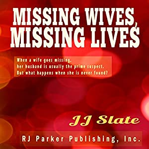 Missing Wives, Missing Lives Audiobook