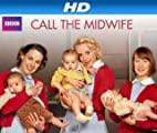 Call the Midwife [HD]: Call the Midwife, Season 2 [HD]
