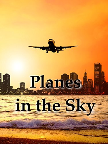 Planes in the Sky
