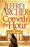 Cometh the Hour (The Clifton Chronicles Book 6) (English Edition)