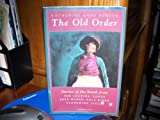 The Old Order - Stories of the South from Learning Tower, Pale Horse, Pale Rider, Flowering Judas