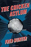 The Chicken Asylum: An Alex Reynolds Mystery