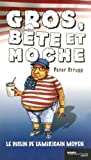img - for Gros b te et moche: Le d clin de l'Am ricain moyen book / textbook / text book