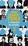 La Conjuration Des Imbeciles (French Edition) (2264034882) by Toole, John Kennedy