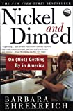 Image of Nickel and Dimed: On (Not) Getting By in America by Barbara Ehrenreich unknown Edition [Paperback(2002)]