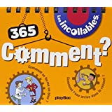 365 COMMENT DES INCOLLABLES