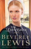 Last Bride, The (Home to Hickory Hollow Book #5)