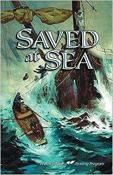 Saved at sea (A Beka Book reading program): O. F Walton: Amazon.com: Books