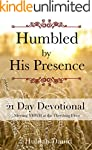 Humbled by His Presence: Meeting YHWH...