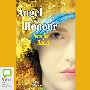 Angel of Honour | [Jennifer Bacia]