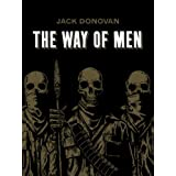 The Way of Men ~ Jack Donovan