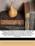 Aperçu statistique de lîle de Cuba, précédé de quelques lettres sur la Havane, et suivi de tableaux synoptiques, dune carte de lîle, et du tracé ... la Havane jusquà Matanzas (French Edition)