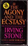 The Agony and the Ecstasy: A Biographical Novel of Michelangelo (Signet) (0451022467) by Stone, Irving