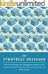 The Strategic Designer: Tools & Techn...