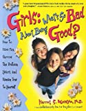 img - for Girls: What's So Bad About Being Good? book / textbook / text book