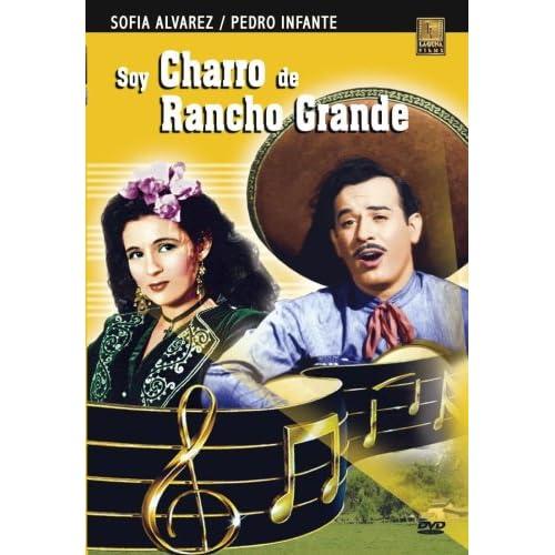 Soy Charro de Rancho Grande Pedro Infante, Sofia Alvarez Movies & TV