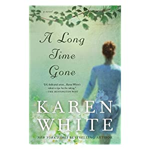 A Long Time Gone by Karen White