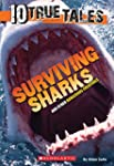 10 True Tales: Surviving Sharks