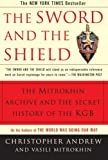 The Sword and the Shield: The Mitrokhin Archive and the Secret History of the KGB (0465003125) by Christopher Andrew