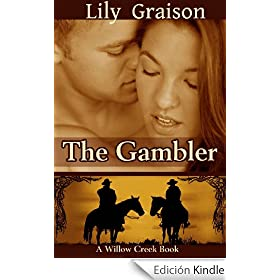 The Gambler (The Willow Creek Series #3)