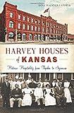 img - for Harvey Houses of Kansas: (Landmarks) book / textbook / text book