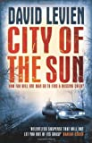 David Levien City of the Sun: Frank Behr series 1