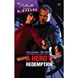img - for A Hero's Redemption (Silhouette Romantic Suspense) book / textbook / text book